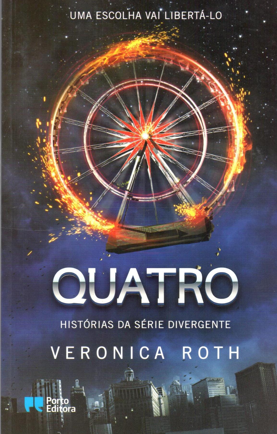 Quatro - Histórias da Série Divergente