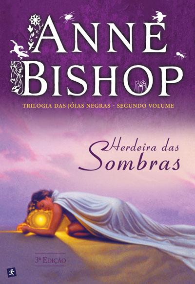 Herdeira das Sombras Trilogia das Jóias Negras - Volume II