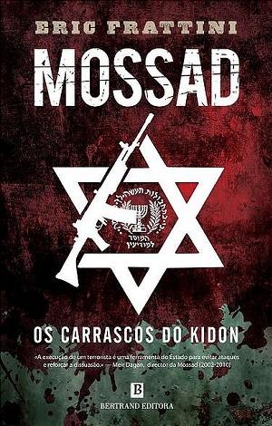 Mossad - Os Carrascos de Kidon