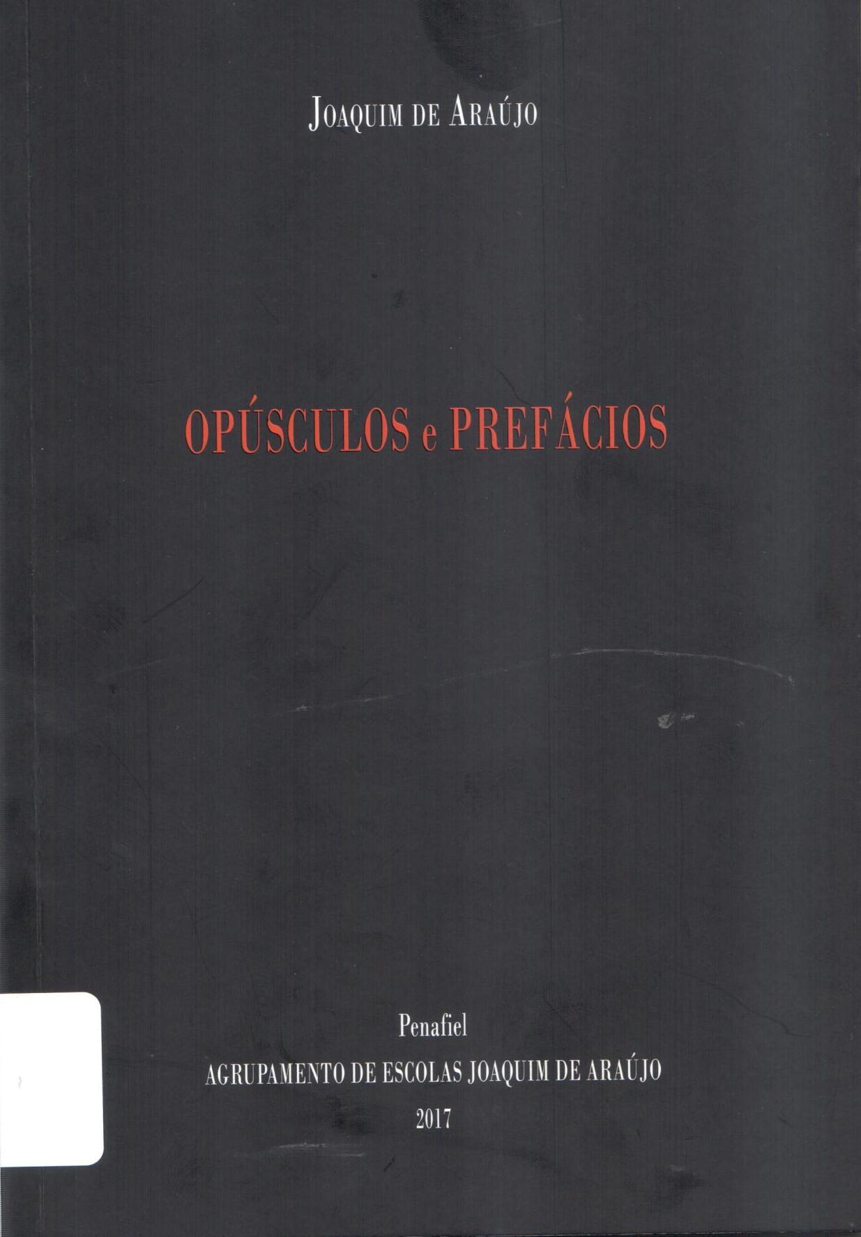 Opúsculos e Prefácios