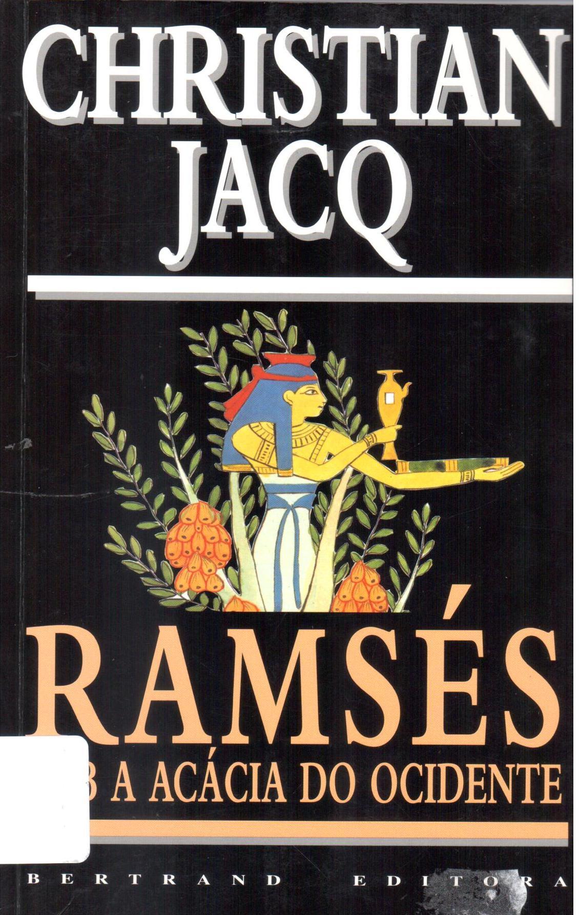Ramsés. Sob A Acácia do Ocidente