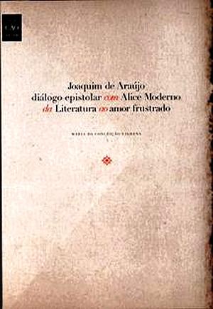 Joaquim de Araújo diálogo epistolar com Alice Moderno